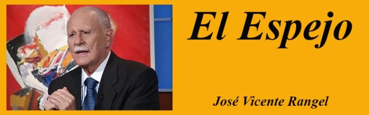 el_espejo_jose_vicente_rangel